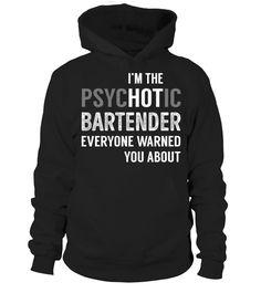 PsycHOTic Bartender