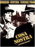 Cosa Nostra : Français Franco-Italien policier, drame - avec : Charles Bronson, Lino Ventura, Jill Ireland - 1972