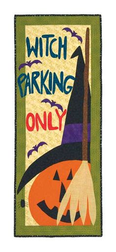 WITCH PARKING ONLY WALL QUILT KIT-- www.joinedatthehip.com. Avis Shirer