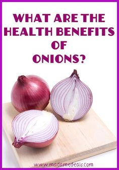 Health Benefits of Onions - Real Advice Gal