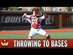 Catching 101 - Baseball Catchers Throwing To Bases