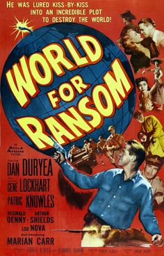 What I'm Watching: World for Ransom (1954) Directed by Robert Aldrich