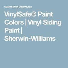 VinylSafe® Paint Colors | Vinyl Siding Paint | Sherwin-Williams