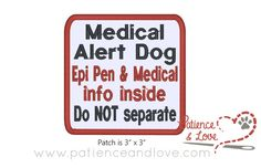 1 Patch Sew-on 3 inch square Medical Alert Dog  epi pen