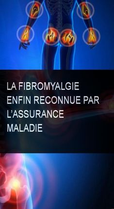 La fibromyalgie enfin reconnue par l'assurance maladie Satisfaction, Stress Less, Acupressure, Medical, How To Plan, Body, Wellness, Natural, Being Healthy
