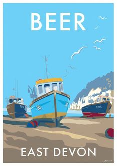 Beer ~ Fishing boats ~ East Devon ~ England You are in the right place about bass Fishing Boats Here Posters Uk, Nature Posters, Railway Posters, Art Deco Posters, Illustrations And Posters, Abstract Posters, Retro Posters, British Travel, British Seaside