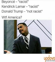 I never heard Kendrick Lamar 4 Beyonce say anything about violating the rights of another group of people whether it be intentionally or inadvertently but I have heard Trump say it #true #truth #truthhurts #truthseeker #wakeup #freeyourmind #facts #payattention #bestrong #remember #thestruggle #knowyourworth #knowledgeofself #knowyourenemy #knowledge #knowthyself #blackwoman #blackman #blackmenmatter #blackwomenmatter #blacklivesmatter #proudtobeblack #blackpride #black