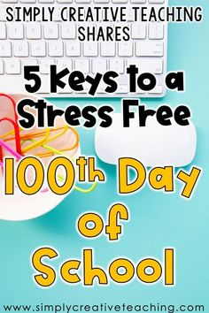 Make sure to read this informative and helpful blog post featuring 5 Key Ways to Have a Stress Free 100th Day of School! Filled with activities, projects, book ideas, tips, and tricks to help teachers have a fun and easy to plan day for students. Read about how to keep it simple while still planning a super memorable and engaging day for all. No need to stress with these ideas perfect for primary teachers on the 100th day of school! Read all about it on SimplyCreativeTeaching.com!