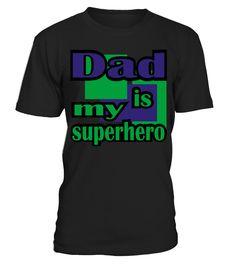 White Dad Is My Superhero With Panels T-Shirts (Short sleeve)  Funny dad superhero T-shirt, Best dad superhero T-shirt