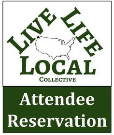 First Annual Live Life Local Collective Convention - Attendee Reservation