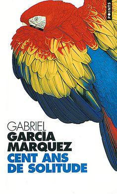 Cent ans de solitude - Gabriel Garcia Marquez - Roman