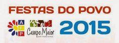 Campomaiornews: Festas do Povo 2015 em Campo Maior Arruada pelo Ce...