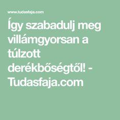 Így szabadulj meg villámgyorsan a túlzott derékbőségtől! - Tudasfaja.com Food And Drink, Drinks, Drinking, Beverages, Drink, Beverage