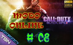 Call Of Duty Black Ops 2 let's play # 8 1080p 2.0 @georgexcv