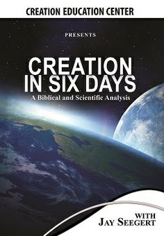"How many days did God create the universe in? ""Creation in Six Days? A Biblical and Scientific Analysis"" explores this topic with Jay Seegert"