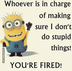 funny minions quotes and pictures - Google Search