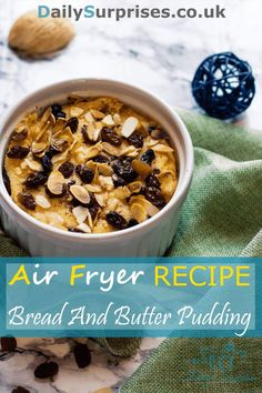 Bread and butter pudding is world's easiest to make pudding ever! No mixing flour with water needed! Everything is build on bread and butter base. Can be done in an air fryer or an oven.