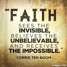 Faith See the INVISIBLE, believes the UNBELIEVABLE and receives THE IMPOSSIBLE. Follow us at http://gplus.to/iBibleverses