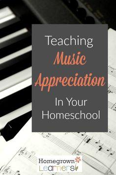 Teaching Music Appreciation in Your Homeschool