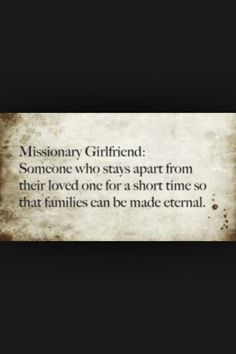Missionary Girlfriend, good thing to remember.