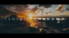 TENERIFE UNKNOWN one of the best time/hyperlapse videos i've ever seen