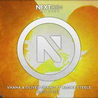 Vhana & Oliver Chang Ft Aloma Steele - Sunlight (Original Mix) by Nextgen Records on SoundCloud