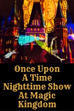 Once Upon A Time Nighttime Show At Magic Kingdom Disney World Shows, Disney World Parks, Disney World Planning, Walt Disney World Vacations, Disney World Tips And Tricks, Disney Trips, Magic Kingdom Restaurants, Magic Kingdom Food, Magic Kingdom Rides