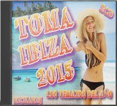 Toma Ibiza 2015. Los Exitos Danza del Año (2CD) (2015).