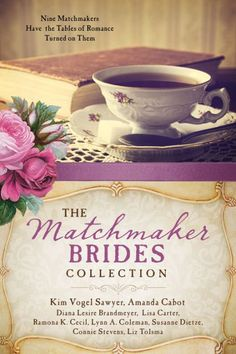 Freading eBook: The Matchmaker Brides Collection: Nine Matchmakers Have the Tables of Romance Turned on Them by Amanda Cabot, Lisa Carter, Ramona K. Cecil, Lynn A. Coleman, Susanne Dietze