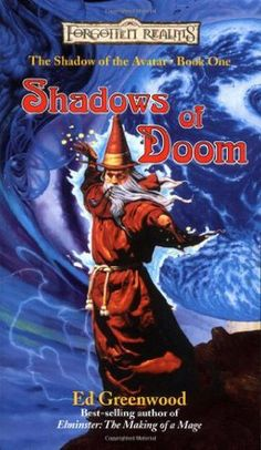 Shadows of Doom (Shadow of the Avatar, book 1) by Ed Greenwood