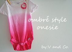 Ombre tutorial for a onesie (and beyond)...
