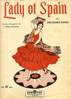 """""""Lady of Spain,"""" 1931 sheet music   The House of Beccaria~"""