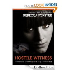 Hostile Witness, A Josie Bates Thriller, an Ebook by Rebecca Forster Book 1, The Book, Book Series, Josie Bates, Best Free Kindle Books, Books To Read, My Books, Film Books, Thing 1