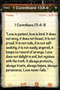 1 Corinthians 13:4-8...genuine love is only genuine if you choose to love...No Matter What!!!