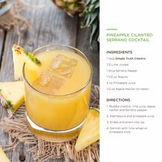 start your weekend with a pineapple cilantro serrano # cocktail