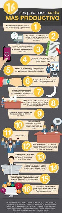 Infografía: 16 Tips para hacer tu día más productivo. | ♞ Victor Rodríguez (✔2.700) | LinkedIn