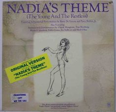 Nadia's Theme (The Young and the Restless). My sister could play this on the piano.