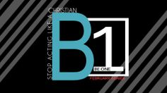 Stop Acting Like A Christian...Be One! February Sermon Series 2014