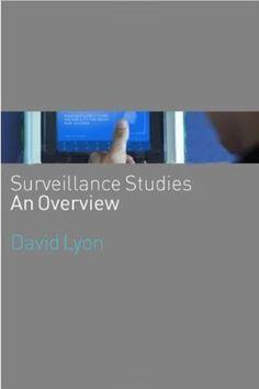 book on Surveillance studies by David Lyon Sociology Books, David Lyons, All Locations, Big Data, Accounting, Study, Book Review, Amazon, Studio