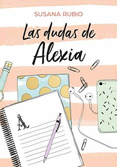 Buy Las dudas de Alexia (Saga Alexia by Susana Rubio and Read this Book on Kobo's Free Apps. Discover Kobo's Vast Collection of Ebooks and Audiobooks Today - Over 4 Million Titles! I Love Books, Good Books, Books To Read, My Books, This Book, Book Club Books, Book Lists, Book Series, Girly Drawings