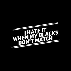 Ugh i do too it makes me feel like I need new and more black clothes!!
