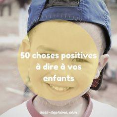 50 choses positives à dire à vos enfants-2