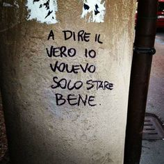 Wall Quotes, Words Quotes, Love Quotes, Sayings, Wall Writing, Italian Quotes, Quotes About Everything, Star Wall, Tumblr Quotes