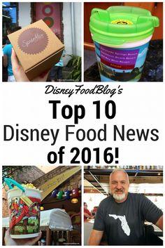 The Disney Food Blog's Top Disney Food Stories of 2016!