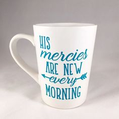 His mercies are new every morning Christian coffee mug. What a great gift for the coffee lover in your life!
