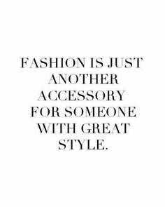 The most inspiring fashion quotes and sayings of all time! Extensive collection of quotations by famous authors, celebrities. The Words, Fashion Quotes, Fashion Books, Fashion Humor, Fashion Slogans, How To Have Style, My Style, Trendy Style, Style Blog