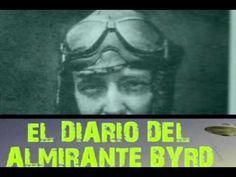 El diario del almirante Byrd y su extraordinario viaje hacia el centro d...