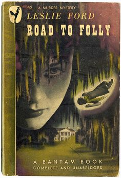 Road to Folly Bantam Books #42 Cover design by Lester Kohs (?)