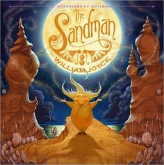 Buy The Guardians of Childhood: The Sandman by William Joyce at Mighty Ape NZ. Of course you know the Guardians of Childhood. You've known them since before you can remember and you'll know them 'til your memories are like twilig. Rise Of The Guardians, Neil Gaiman, Nocturne, William Joyce, Guardians Of Childhood, Little Island, Children's Book Illustration, Book Illustrations, Character Illustration