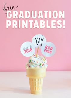 FREE graduation printables. AAH, so cute!! great for party favors or cupcakes, etc.